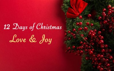 12 Days of Christmas Love & Joy